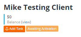 Awaiting Activation Tag on Client Profile