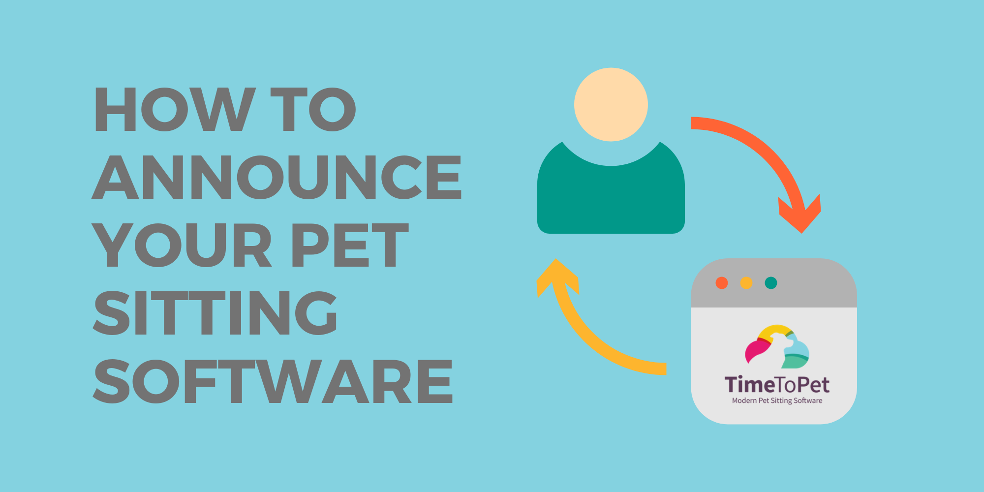 How-to-Announce-Your-Pet-Sitting-Software.png