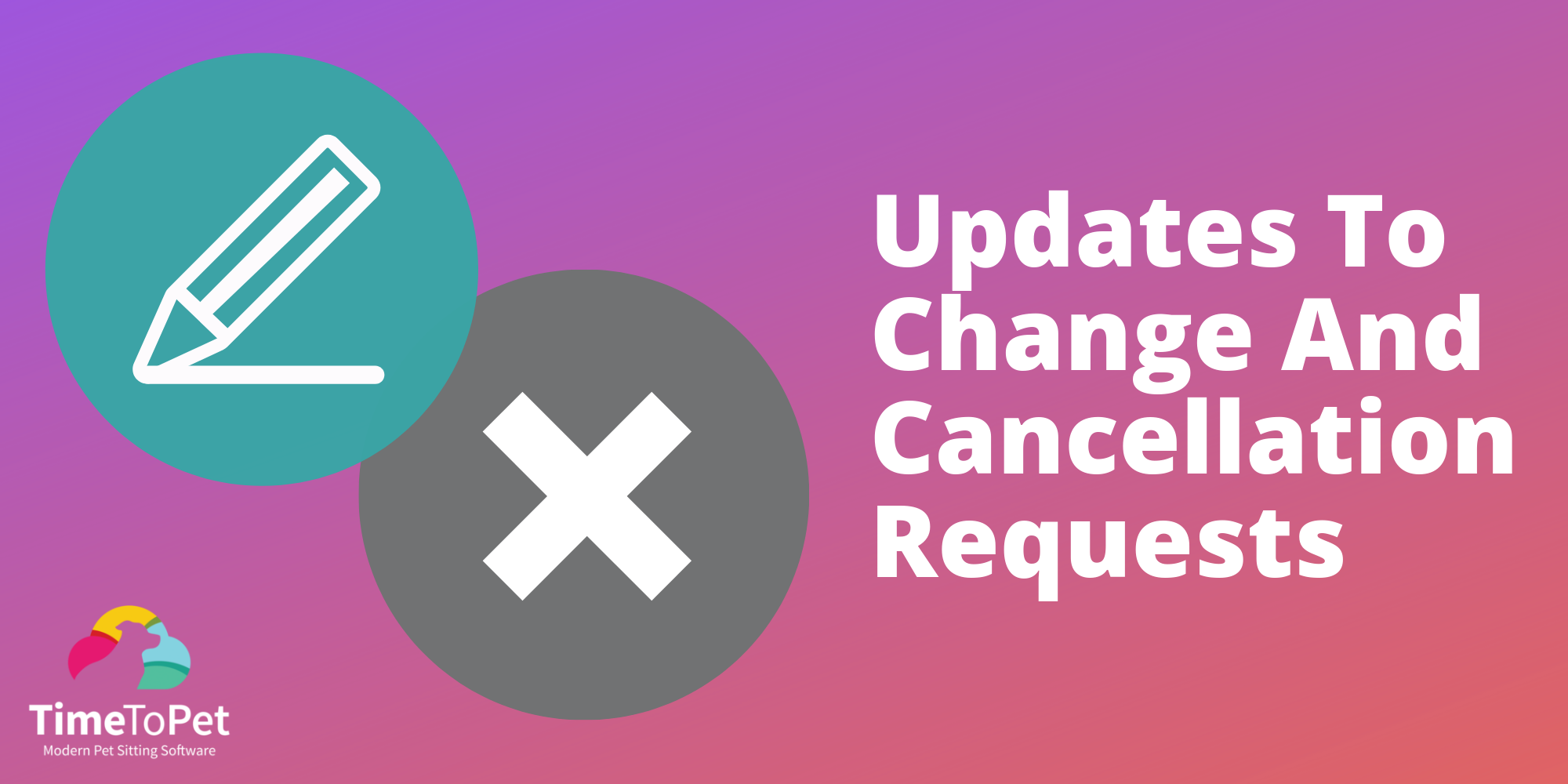 updates-to-change-and-cancellation-requests.png