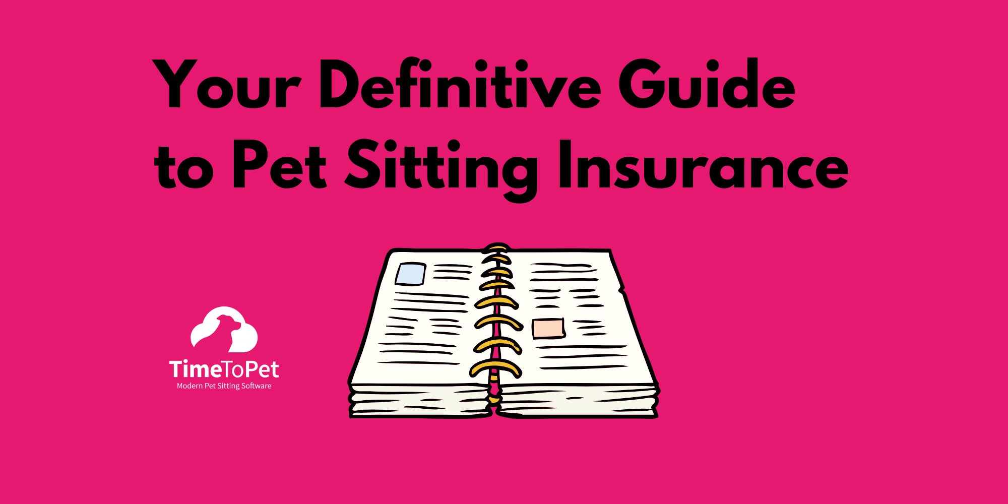 Definitive guide to pet sitting insurance image
